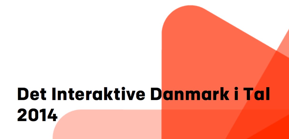 The Interactive Danmark in figures 2014